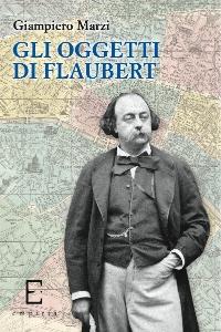 G. Marzi, Gli oggetti di Flaubert