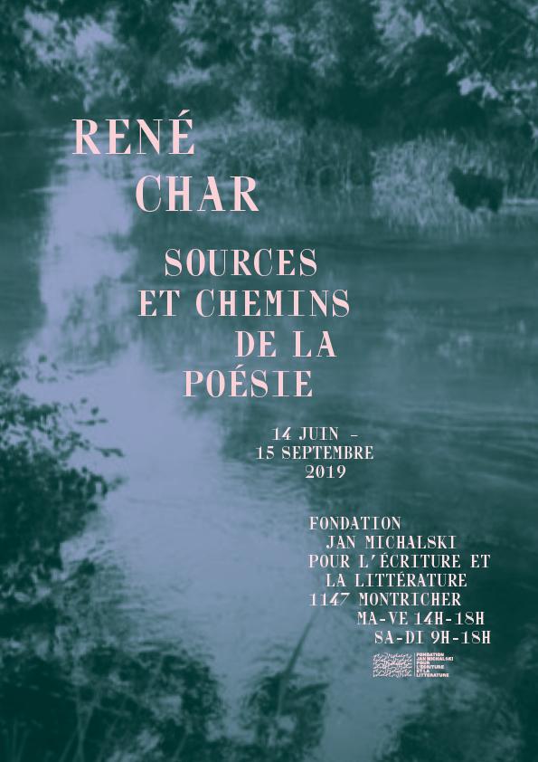 Exposition René Char (Fondation Michalski, Montricher, Suisse VD)
