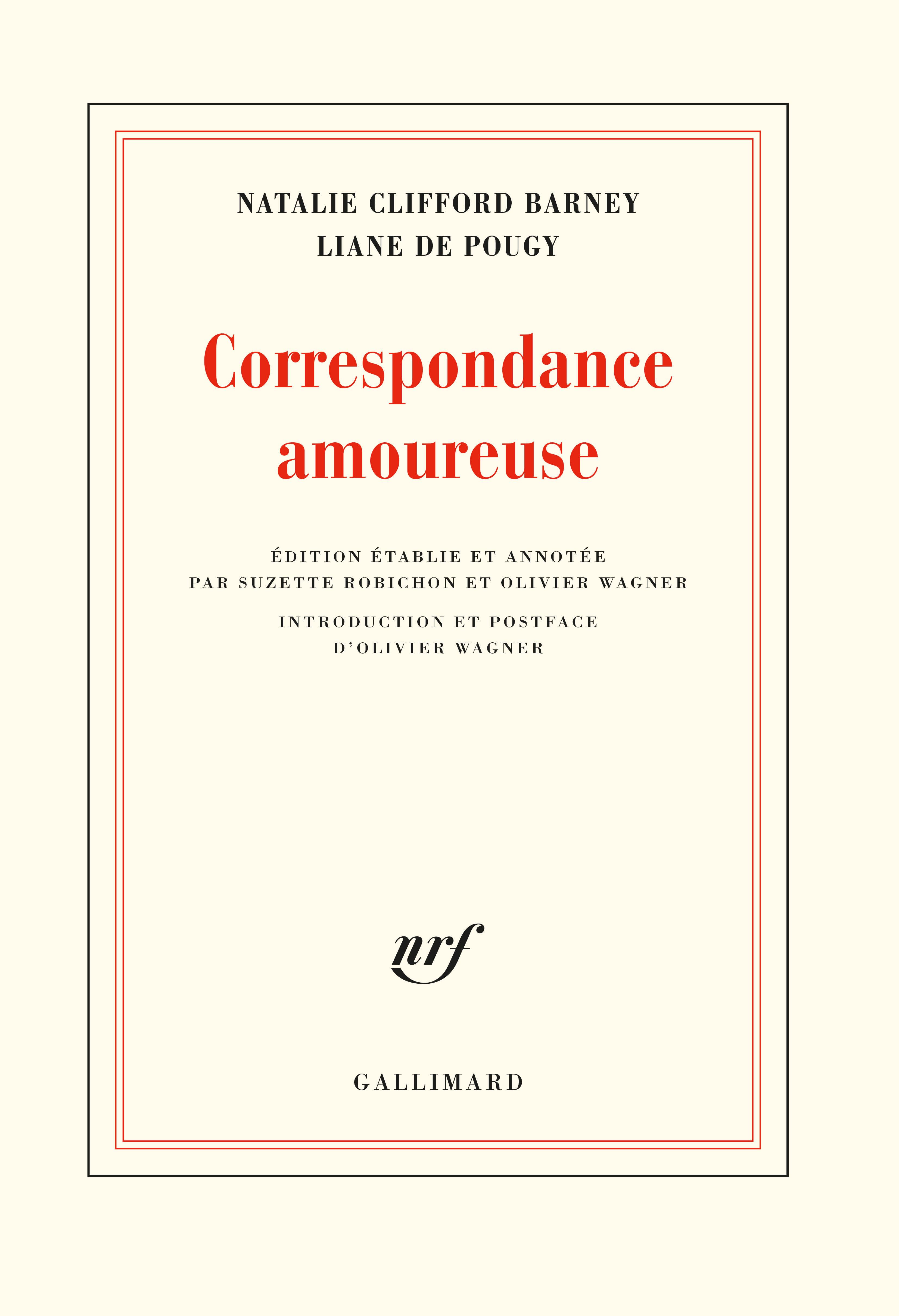 N. Clifford Barney, L. de Pougy, Correspondance amoureuse