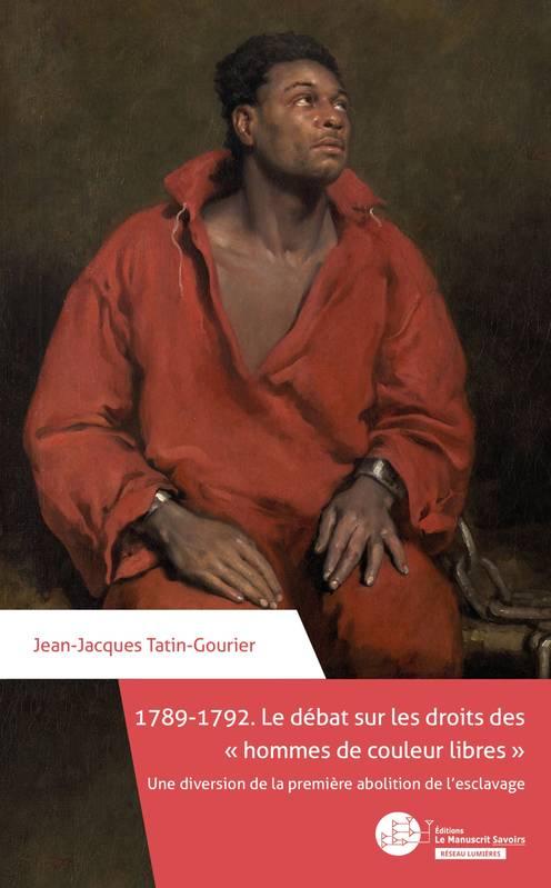 J.-J. Tatin-Gourier, 1789-1792. Le débat sur les droits des