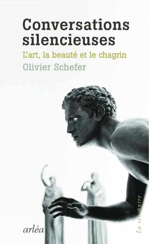 O. Schefer, Conversations silencieuses. L'art, la beauté et le chagrin