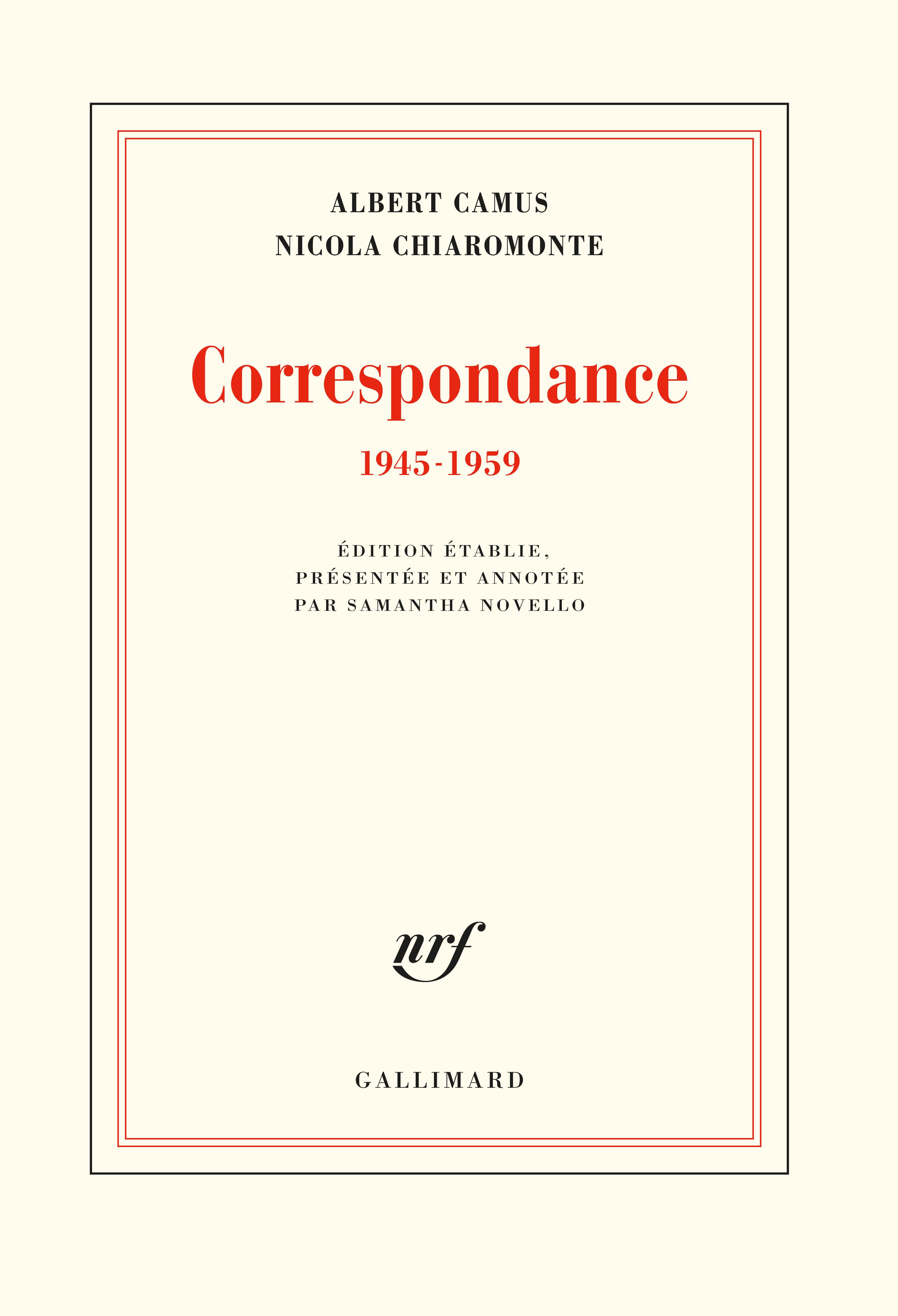 A. Camus, N. Chiaromonte, Correspondance (1945-1959)