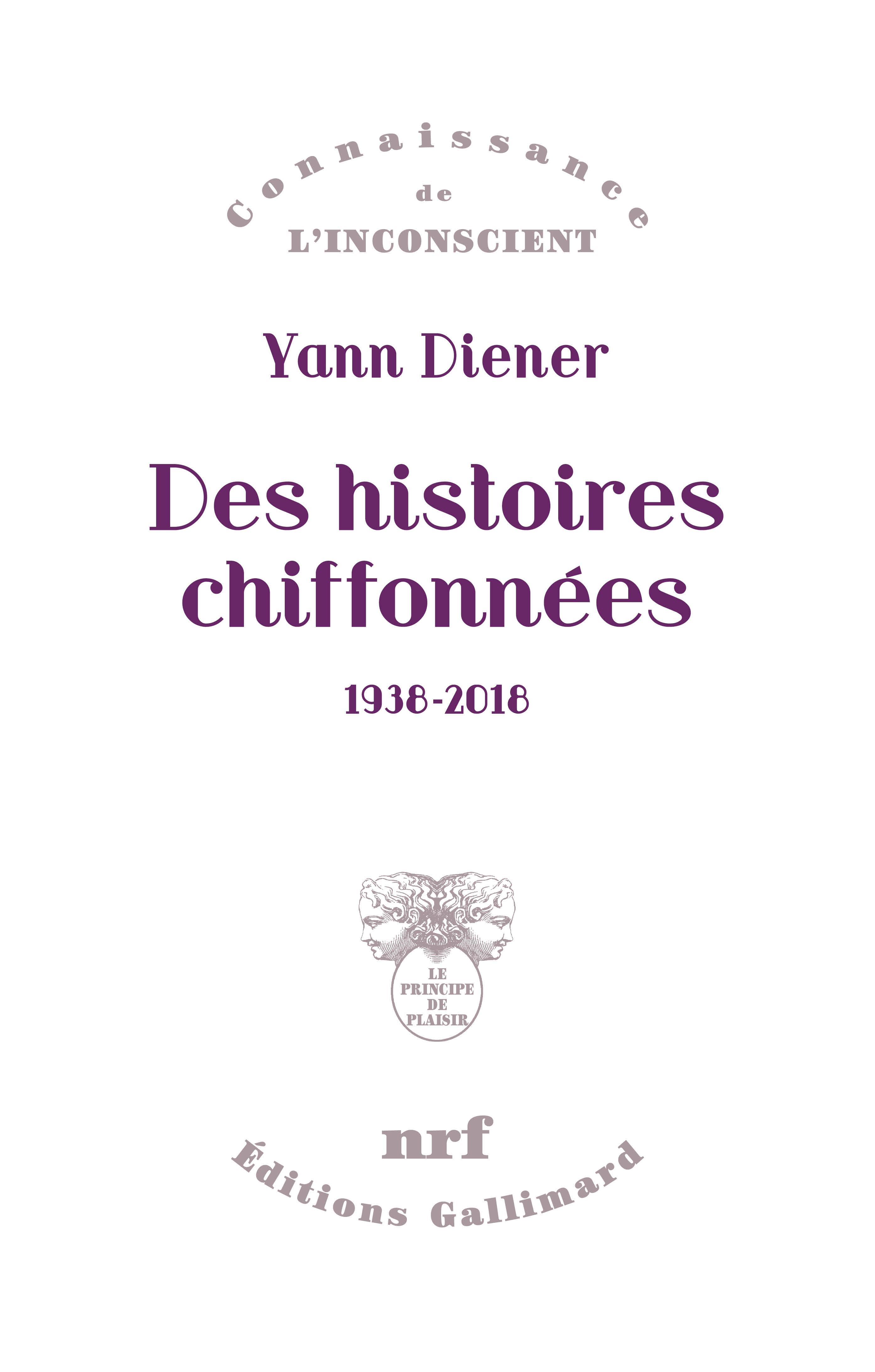 Y. Diener, Des histoires chiffonnées (1938-2018)