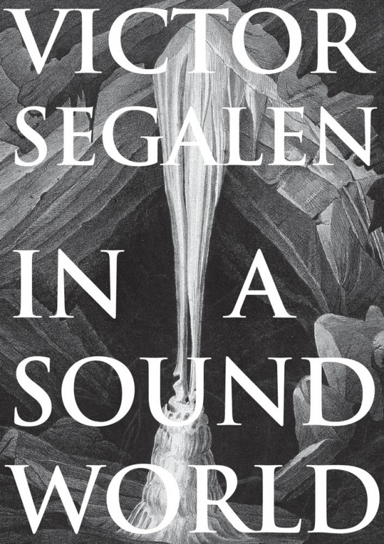 Victor Segalen,In a Sound World