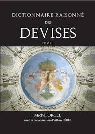 M. Orcel et A. Pérès, Dictionnaire rasionné des devises