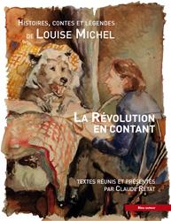 L. Michel, La Révolution en contant