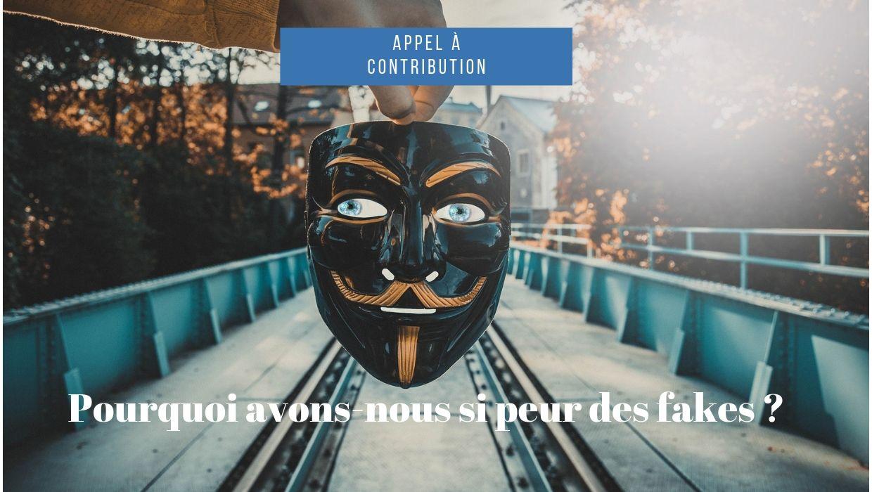 Pourquoi avons-nous si peur des <em>fake</em><em>s</em> ? (Paris)