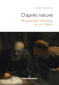 J. Zanetta, D'après nature. Biographies d'artistes au XIXe siècle