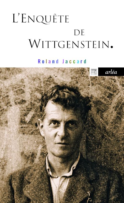 R. Jaccard, L'Enquête de Wittgenstein