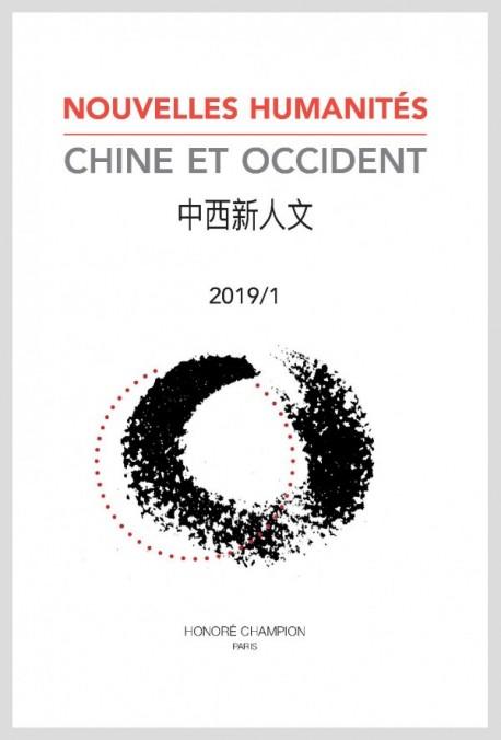 Nouvelles Humanités. Chine et Occident. 中西新人文. 2019/1