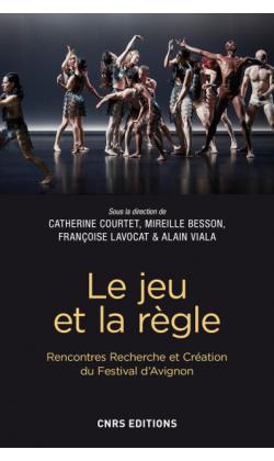 F. Lavocat, C. Courtet , M. Besson, A. Viala (dir.), Le jeu et la règle
