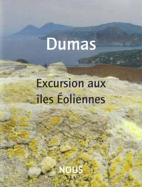 A. Dumas,Excursions aux îles Éoliennes