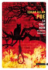 E. A. Poe. Le Chat noir et autres histoires (nouvelle trad. P. Bondil et J. Le Ray)