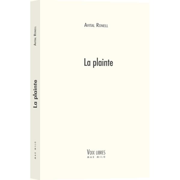 A. Ronell, La Plainte