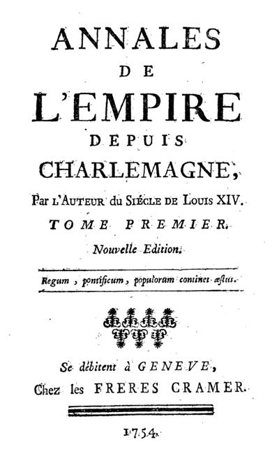 Voltaire, Annales de l'Empire depuis Charlemagne (I-III)