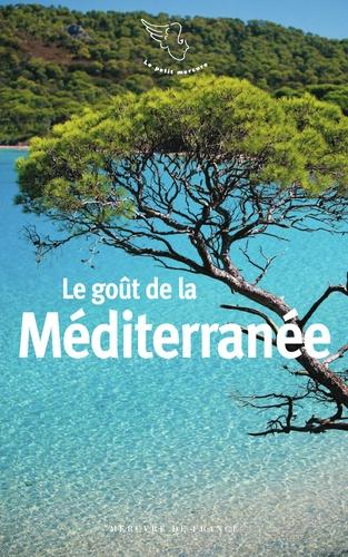 Le goût de la Méditerranée(anthologie poétique, par J. Barozzi)