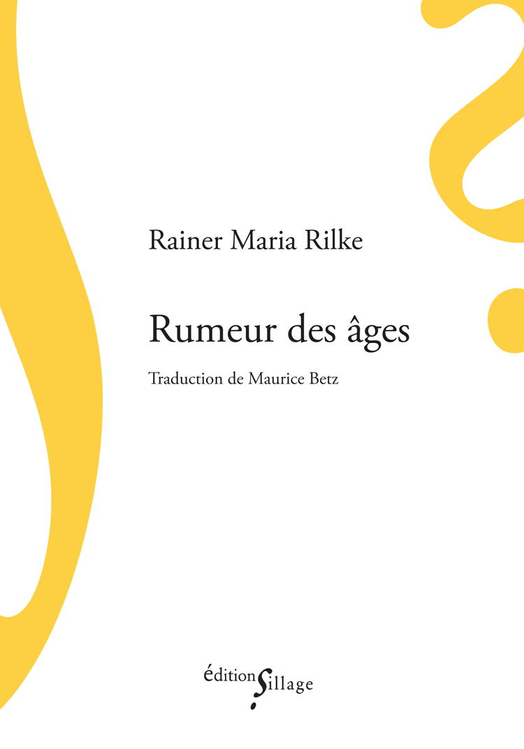 R.M. Rilke,Rumeur des âges