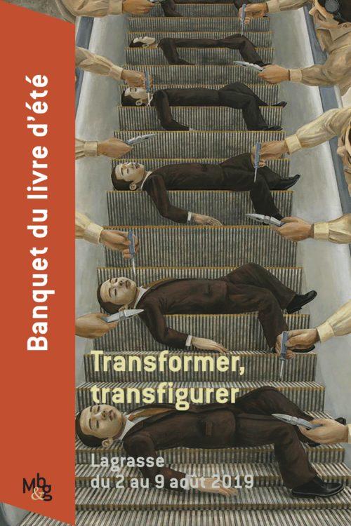 Transformer, transfigurer (Banquet du livre, Lagrasse, France)