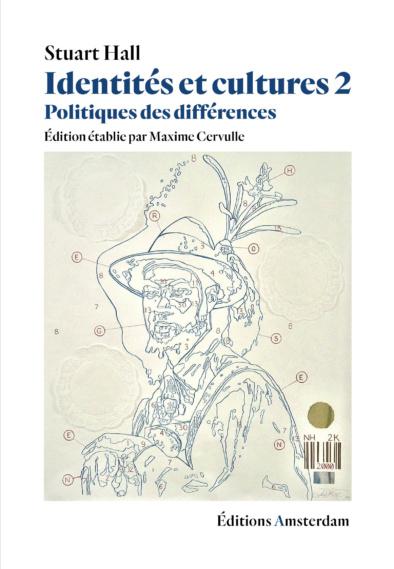 S. Hall, Identités et cultures 2. Politique des différences