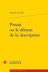 S. Chaudier, Proust ou le démon de la description