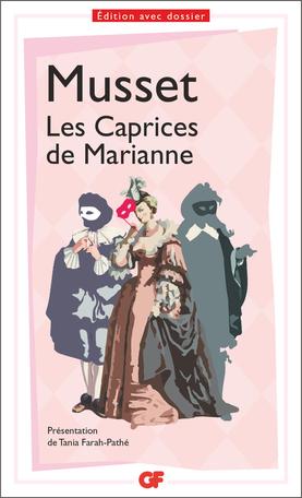 Musset, Les Caprices de Marianne (éd. Tania Farah-Pathé)