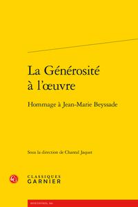 C. Jaquet (dir.), La Générosité à l'œuvre. Hommage à Jean-Marie Beyssade