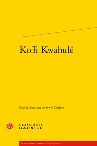 S. Chalaye (dir.), Koffi Kwahulé
