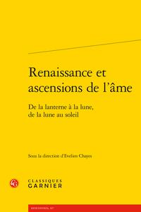 E. Chayes (dir.), Renaissance et ascensions de l'âme. De la lanterne à la lune, de la lune au soleil