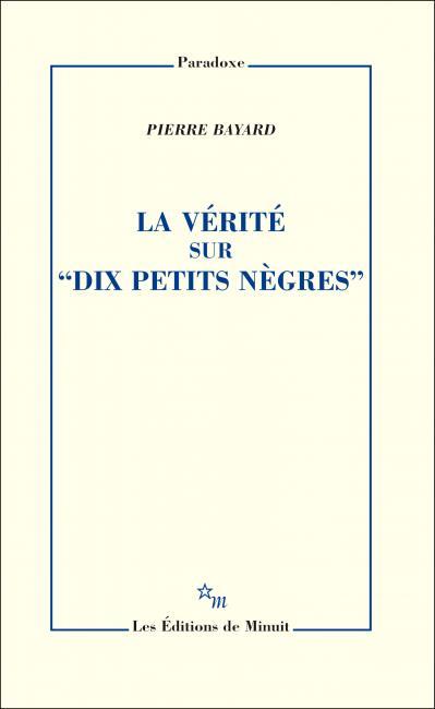 Peut-on changer la conclusion d'un roman policier ?, par P. Bayard (Lausanne)