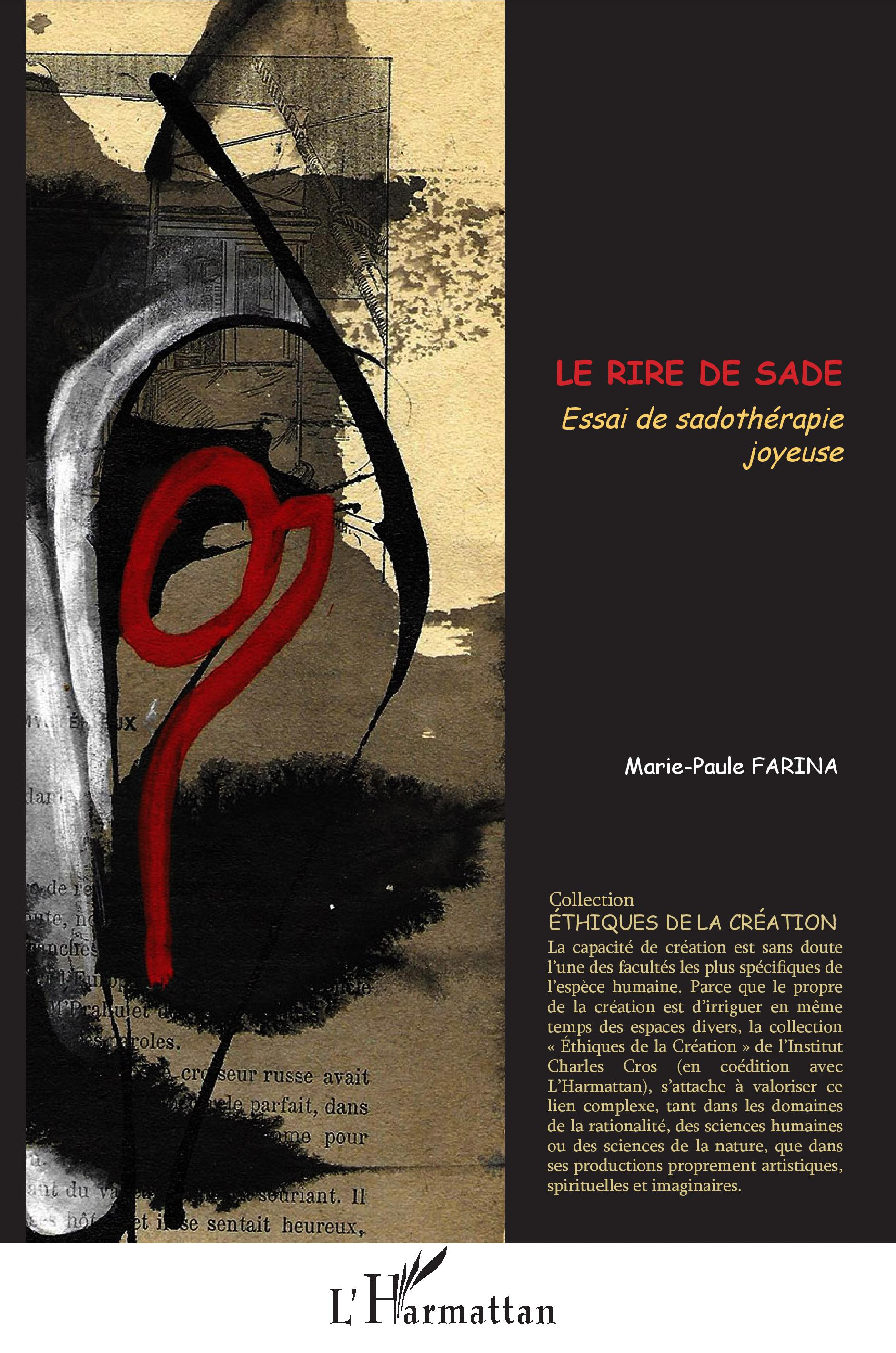 M.-P. Farina, Le rire de Sade, essai de sadothérapie joyeuse