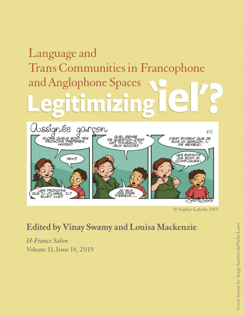 """Legitimizing 'iel' ? Language and Trans communities in Francophone and Anglophone Spaces"", H-France Salon, vol.11, n°14"