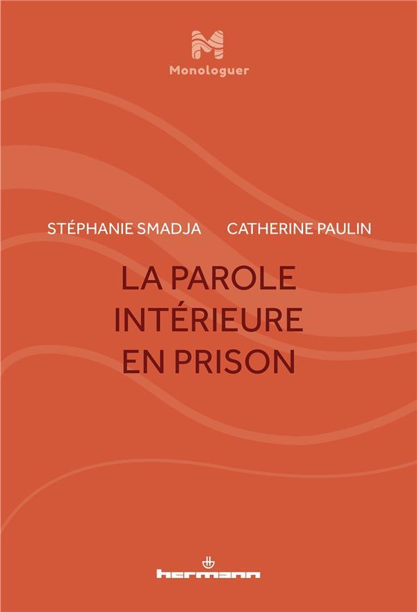 S. Smadja & C. Paulin, La Parole intérieure en prison