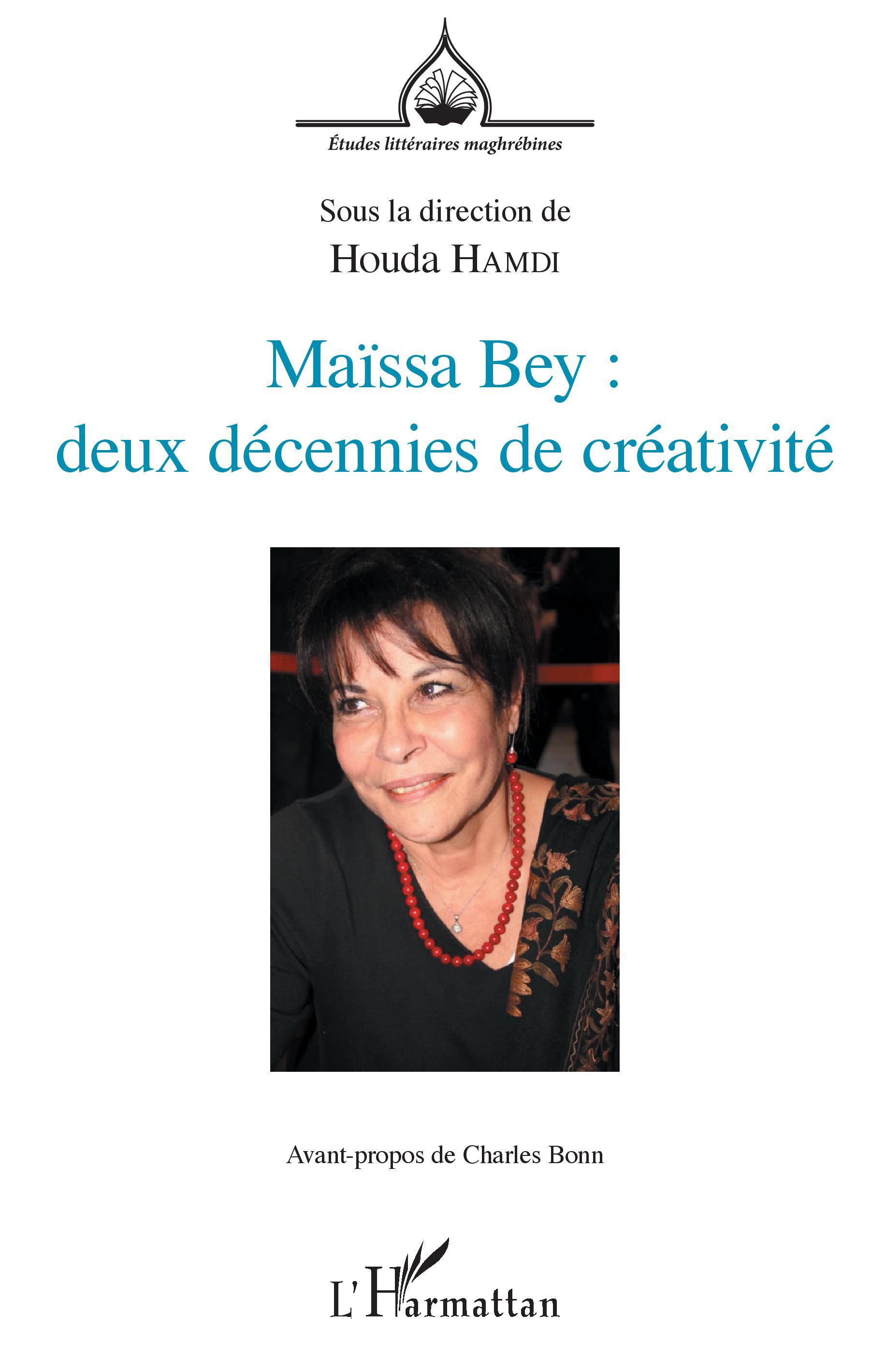 H. Hamdi (éd.), Maïssa Bey: deux décennies de créativité