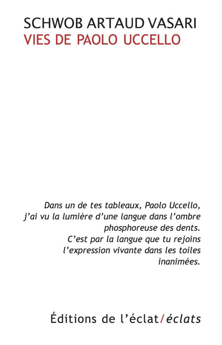 Schwob Vasari Artaud, Vies de Paolo Uccello