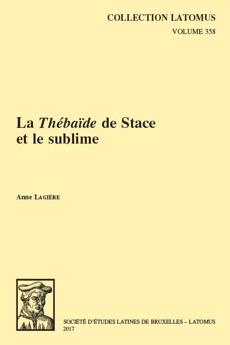 A. Lagière, La «Thébaïde» de Stace et le sublime