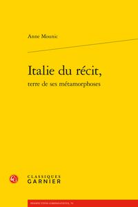 A. Mounic, Italie du récit, terre de ses métamorphoses