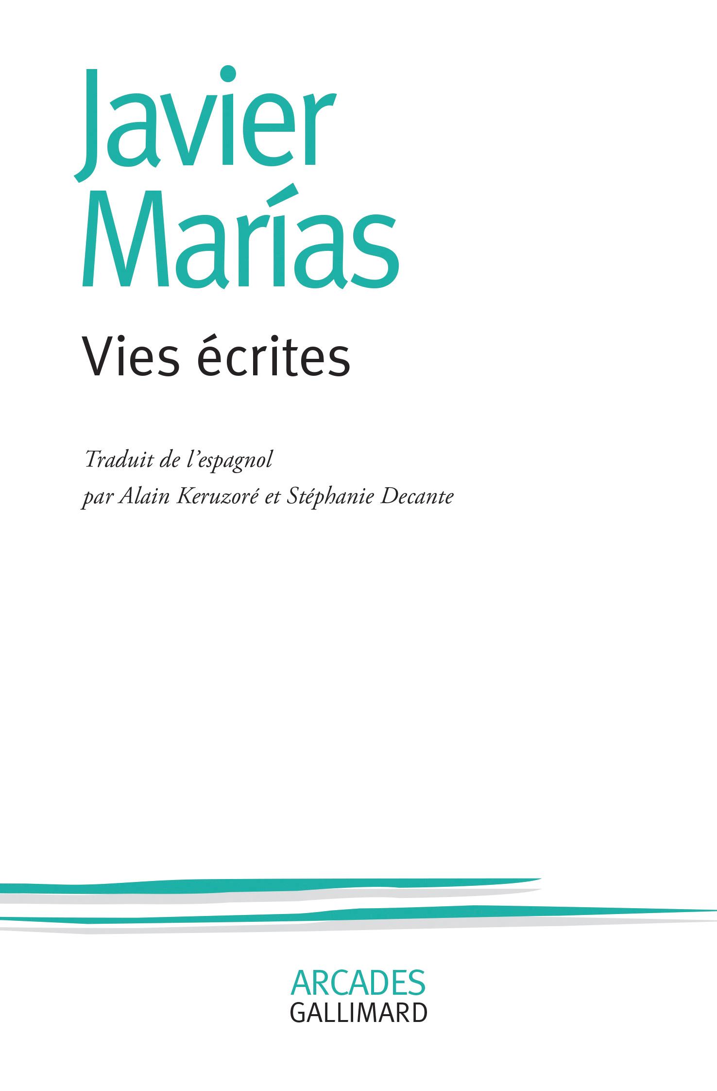 J. Marìas, Vies écrites