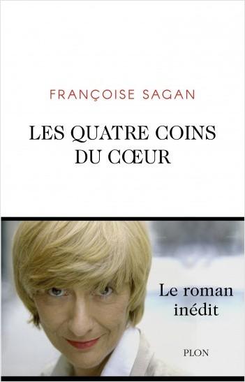 F. Sagan, Les quatre coins du cœur (inédit)