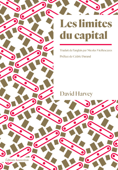 D. Harvey, Les limites du Capital