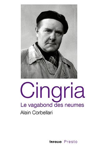 A. Corbellari, Cingria le vagabond des neumes