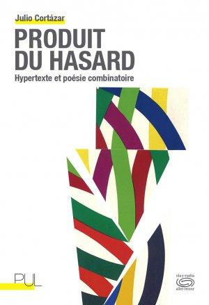 J. Cortázar, Produit du hasard. Hypertexte et poésie combinatoire