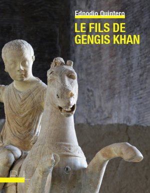 E. Quintero, Le Fils de Gengis Khan