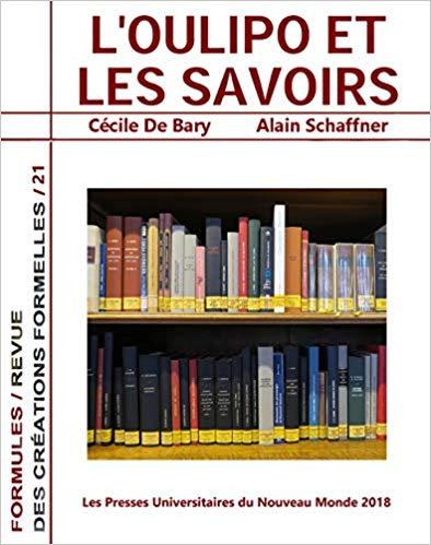 C. de Bary, A. Schaffner (dir.), L'Oulipo et les savoirs