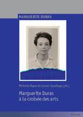M. Royer, L. Upadhyay (dir.), Marguerite Duras à la croisée des arts