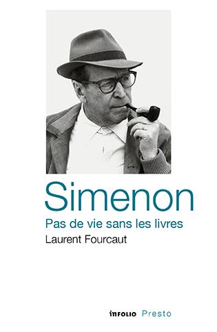 L.Fourcaut, Simenon. Pas de vie sans les livres