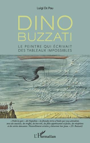 L. de Poli, Dino Buzzati. Le Peintre qui écrivait des tableaux impossibles