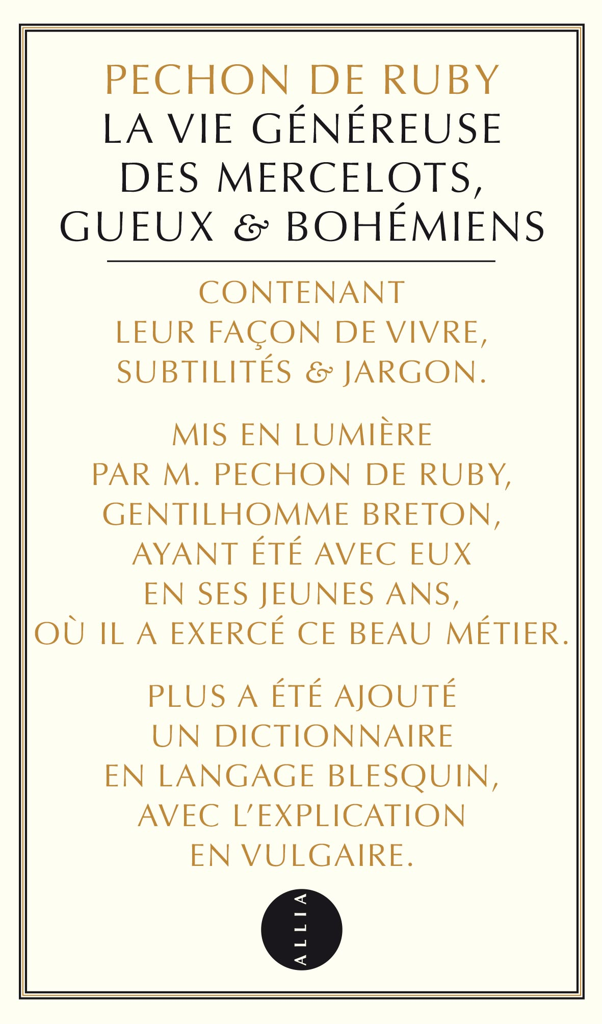 Pechon de Ruby, La Vie généreuse des Mercelots, Gueux & Bohémiens