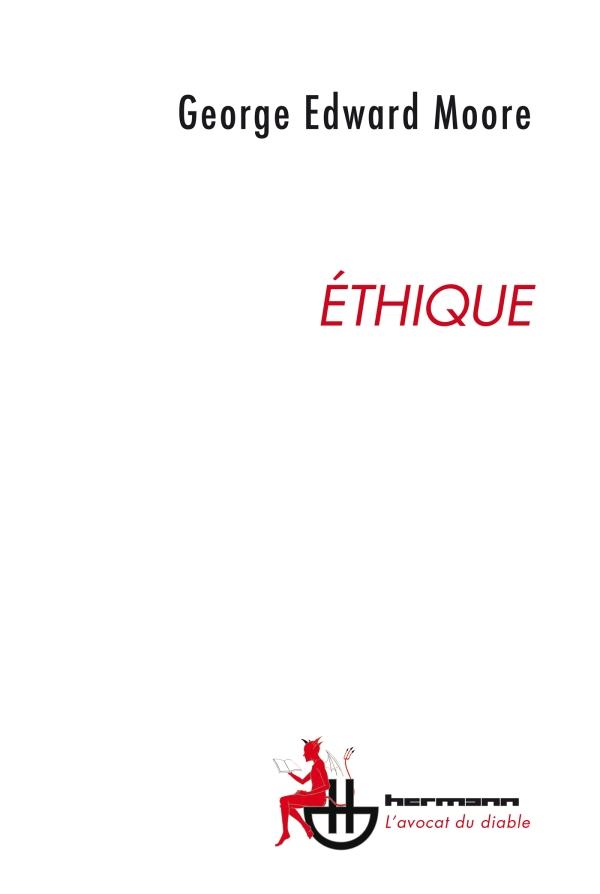 G. E. Moore, Éthique (trad. J.-P. Cléro)