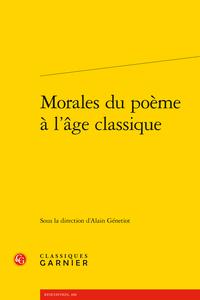 A. Génetiot (dir.), Morales du poème à l'âge classique
