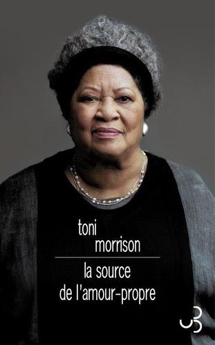 T. Morrison, La source de l'amour-propre. Essais choisis, discours et méditations